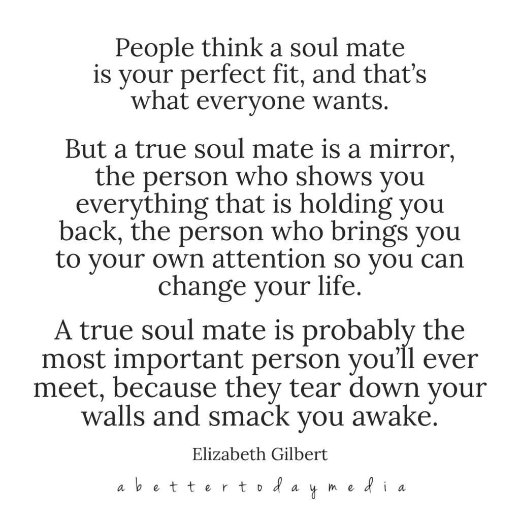 how concepts like the one and soulmate need to be understood