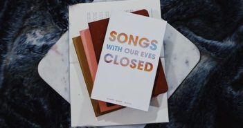 "Book Review ""Songs With Our Eyes Closed"" by Tyler Kent White"